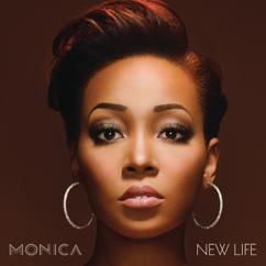 Monica: New Life