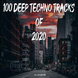 Various Artists: 100 Deep Techno Tracks of 2020