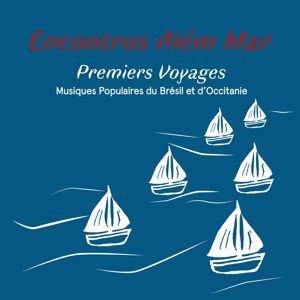 Various Artists: Premiers voyages