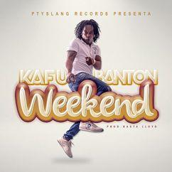Kafu Banton: Weekend