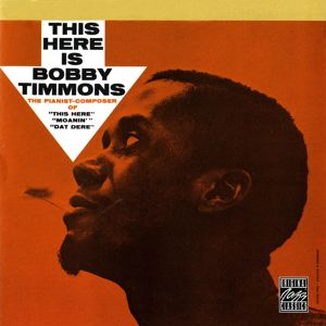 Bobby Timmons: This Here Is Bobby Timmons