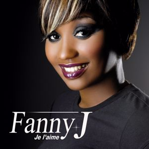Fanny J: Je l'aime