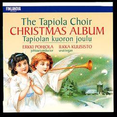 Tapiolan Kuoro - The Tapiola Choir: Trad / Arr Kuusisto : No, onkos tullut kesä