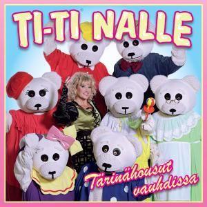 Ti-Ti Nalle: Tuuthan Pitämään Hauskaa