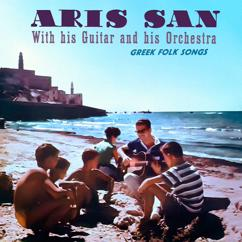 Aris San and His Orchestra: Greek Folks Songs