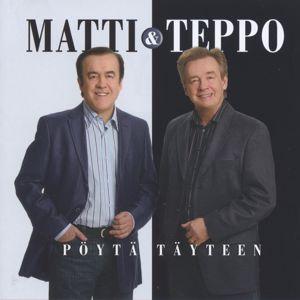 Matti ja Teppo: Pöytä täyteen!
