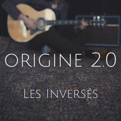 Origine 2.0: Les inversés
