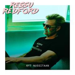 Ressu Redford: Nyt nussitaan (Vain elämää kausi 11)