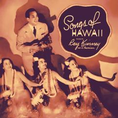 Ray Kinney and His Hawaiians: Songs of Hawaii