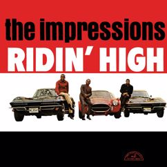 The Impressions: Ridin' High