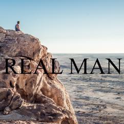 Heaven is Shining: Real Man