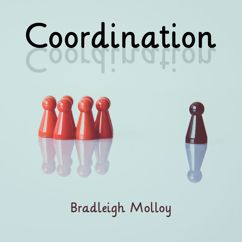 Bradleigh Molloy: Coordination