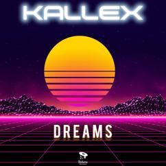 Kallex: Dreams
