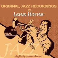 Lena Horne: I Don't Think I'll End It All Today (Remastered)