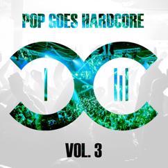 DCCM: Pop Goes Hardcore - Volume 3