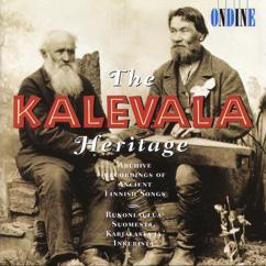 Various Artists: The Kalevala Heritage (Archive Recordings of Ancient Finnish Songs)