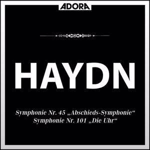 "Bamberger Symphoniker, Istvan Kertesz, Heinz Wallberg: Haydn: Sinfonie No. 45 ""Farewell"" - Sinfonie No. 101 ""The Clock"""
