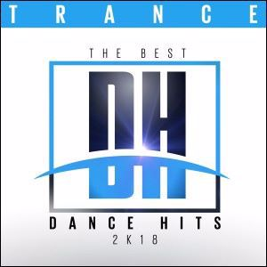 Various Artists: The Best Dance Hits 2k18 - Trance