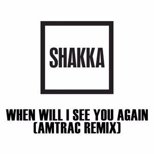 Shakka: When Will I See You Again