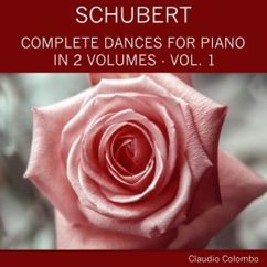 Claudio Colombo: Schubert: Complete Dances for Piano in 2 Volumes, Vol. 1