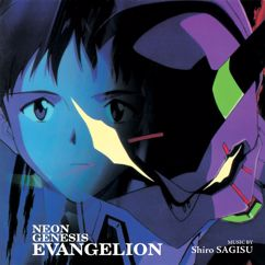 Shiro Sagisu: Neon Genesis Evangelion (Original Series Soundtrack)