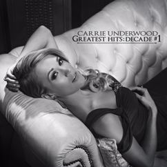Carrie Underwood: Greatest Hits: Decade #1