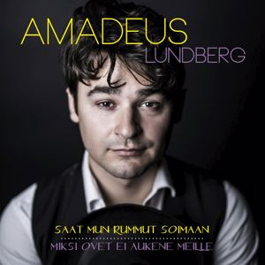 Amadeus Lundberg: Saat mun rummut soimaan