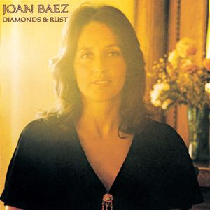 Joan Baez: Diamonds And Rust