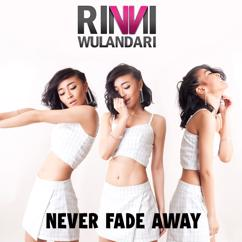 Rinni Wulandari: Never Fade Away