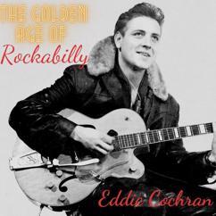 Eddie Cochran: The Golden Age of Rockabilly
