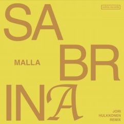 Malla feat. Jori Hulkkonen: Sabrina