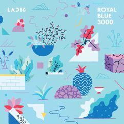 Ladi6: Royal Blue 3000