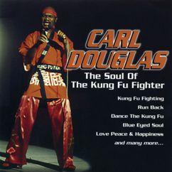 Carl Douglas: Kung Fu Fighting