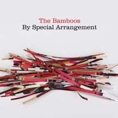 The Bamboos: By Special Arrangement