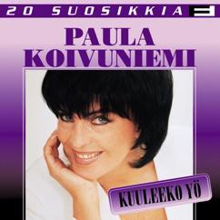 Paula Koivuniemi: 20 Suosikkia / Kuuleeko yö