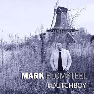 Mark Blomsteel: #Dutchboy