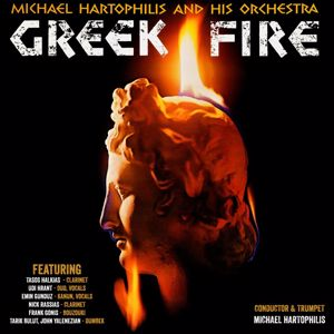 Michael Hartophilis and His Orchestra: Greek Fire