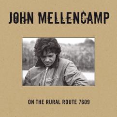 John Mellencamp: To M.G. (Wherever She May Be)