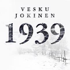 Vesku Jokinen, Klamydia: 1939 (Vain elämää kausi 11)