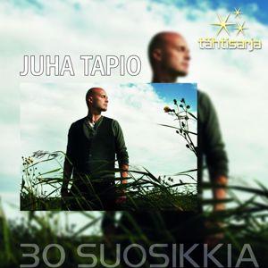 Juha Tapio: Tähtisarja - 30 Suosikkia