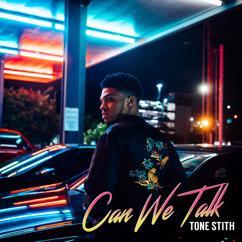 Tone Stith: Can We Talk