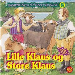 Børnenes Eventyrskat: Lille Klaus og store Klaus