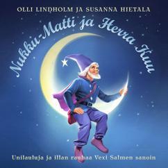 Olli Lindholm/Susanna Hietala: Nukku-Matti Ja Herra Kuu