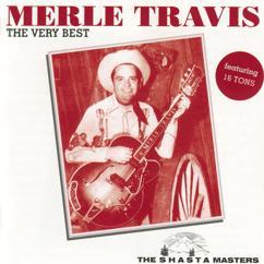 Merle Travis: The Very Best