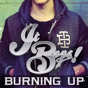 It Boys!: Burning Up