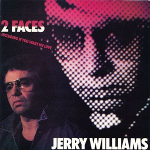 Jerry Williams: 2 Faces