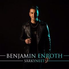 Benjamin Enroth: Särkyneet
