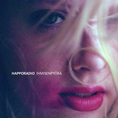 Happoradio: Ihmisenpyörä
