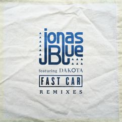 Jonas Blue: Fast Car (Remixes)