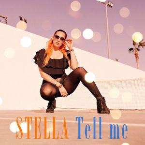 Stella: Tell Me